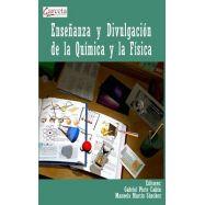 ENSEÑANZA Y DIVULGACION DE LA QUIMICA Y LA FISICA