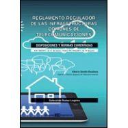 REGLAMENTO REGULADOR DE LAS INFRAESTRUCTURAS COMUNES DE TELECOMUNICACIONES