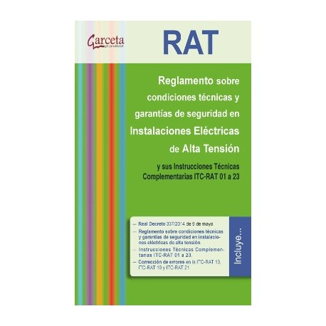 RAT. Reglamento sobre condiciones técnicas y garantías de seguridad en Instalacones electricas de Alta Tensión y sus ITC-RAT 01