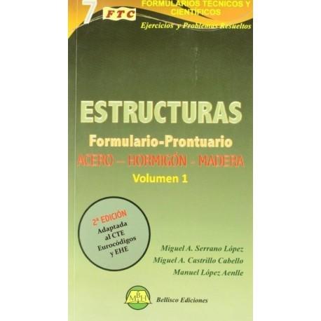 FORMULARIO - PRONTUARIO DE ESTRUCTURAS- Volumen 1 (2ª Edición)- Bases de Cálculo; Perfiles; Elasticidad Resistencia de Material
