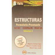 FORMUALRIO-PRONTUARIO DE ESTRUCTURAS- Volumen 2 (2ª Edición) - Acero; Hormigón; Madera
