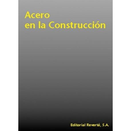 EL ACERO EN LA CONSTRUCCION
