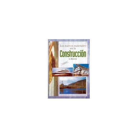 LOS NUEVOS MATERIALES EN LA CONSTRUCCION