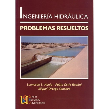 INGENIERIA HIDRAULICA - Problemas Resueltos