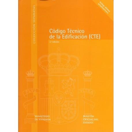 CODIGO TECNICO DE LA EDIFICACION - CTE. Obra completa- Edición Actualizada a Abril de 2009