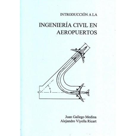 INTRODUCCION A LA INGENIERIA CIVIL EN AEROPUERTOS