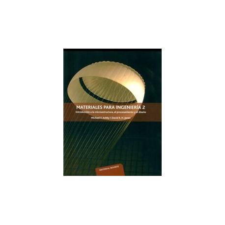 MATERIALES PARA INGENIERIA - 2. Introduccion a la Microestructura, el procesamiento y el diseño
