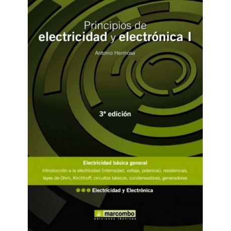 PRINCIPIOS DE ELECTRICIDAD Y ELECTRONICA. Tomo 1