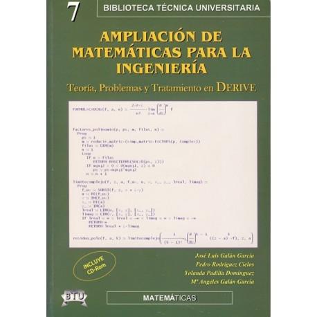AMPLLIACION DE MATEMTACIAS PARA LA INGENIERIA. Teoría, Problemas y Tratamiento con DERIVE (Incluye CD)