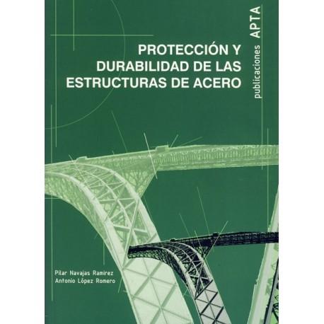 PROTECCION Y DURABILIDAD DE LAS ESTRUCTURAS DE ACERO
