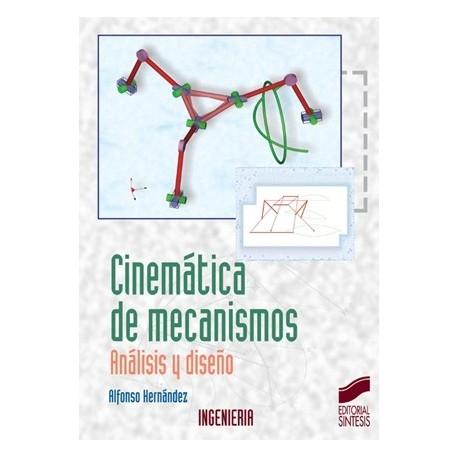 CINEMATICA DE MECANISMOS. ANALISIS Y DISEÑO