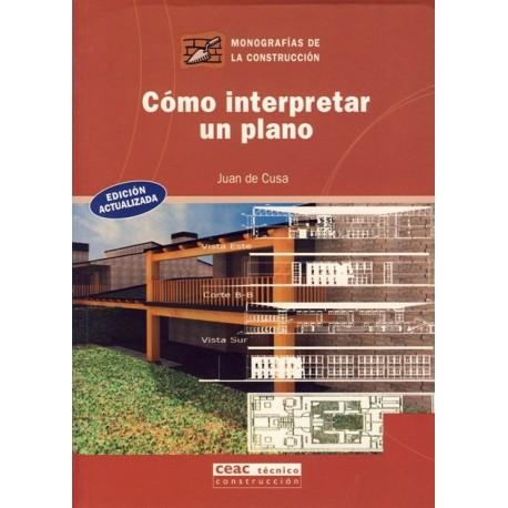 COMO INTERPRETAR UN PLANO (30)- Nueva Edición