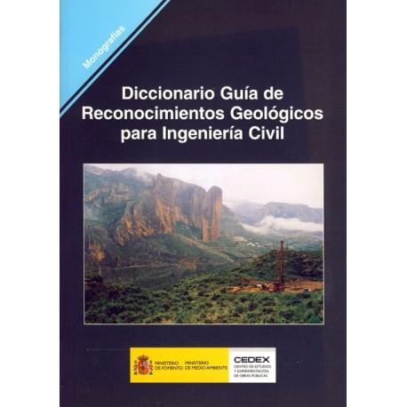 DICCIONARIO GUIA DE RECONOCIMIENTOS GEOLOGICOS PARA INGENIERIA CIVIL- M-79