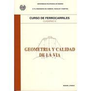 CURSO DE FERROCARRILES - Volumen 4: Geometría y Calidad de la Vía