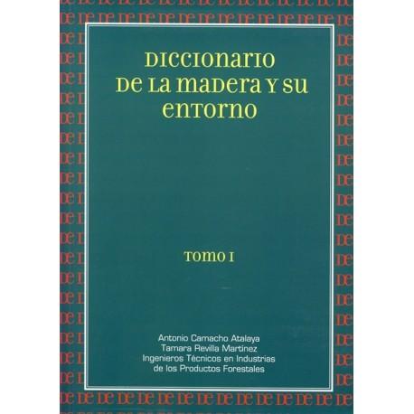 DICCIONARIO DE LA MADERA Y SU ENTORNO - 3 Volúmenes