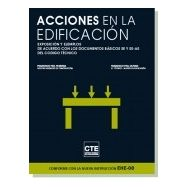ACCIONES EN LA EDIFICACION: Exposición y Ejemplos según SE y SE-AE del CTE