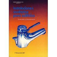 INSTALACIONES SANITARIAS PARA EDIFICIOS. Fontanería y Saneamiento (Clásico imprescindible de referencia
