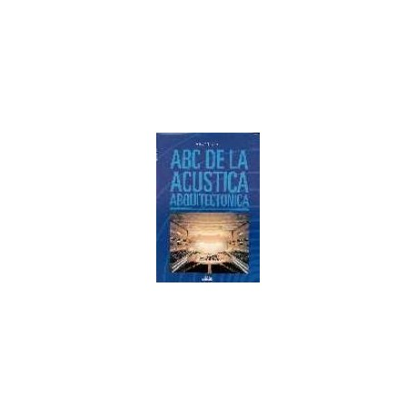 ABC DE LA ACUSTICA ARQUITECTONICA