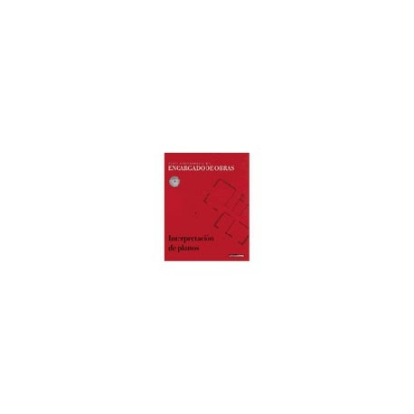 INTERPRETACION DE PLANOS (Nueva Enciclopedia del Encargado de Obras) + CD con DICCIONARIO DE LA CONSTRUCCION