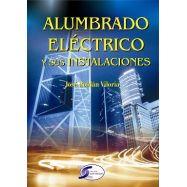 ALUMBRADO ELECTRICO Y SUS INSTALACIONES