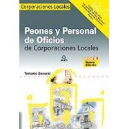 PEONES Y PERSONAL DE OFICIOS DE CORPORACIONES LOCALES. Temario General