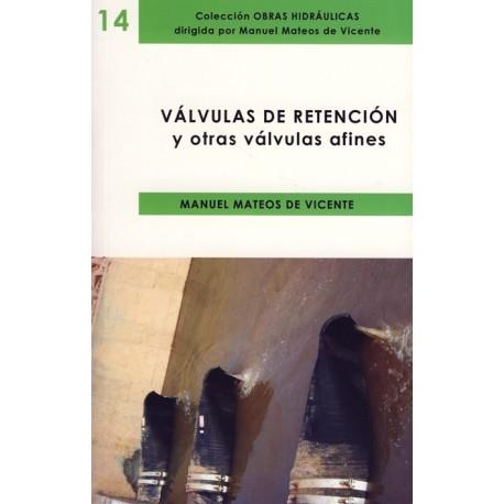 VALVULAS DE RETENCION Y OTRAS VALVULAS AFINES
