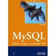 MySQL. (La Biblia de...)- Edición revisada y actualizada 2009