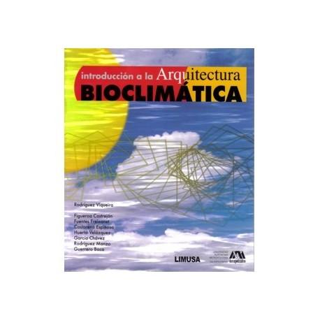 INTRODUCCION A LA ARQUITECTURA BIOCLIMATICA