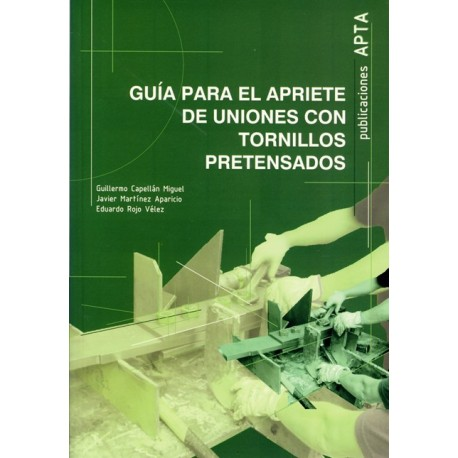 GUIA PARA EL APRIETE DE UNIONES CON TORNILLOS PRETENSADOS