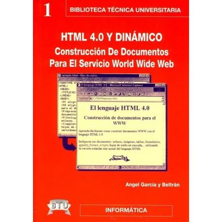 H.T.M.L4.0 y DINAMICO. Construcción de documentos para el servicio World Wide Web