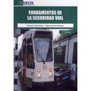 FUNDAMENTOS DE LA SEGURIDAD VIAL- 2ª Ediición