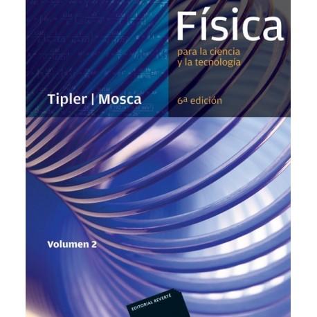 FISICA PARA LA CIENCIA Y LA TECNOLOGIA- TOMO 2 - Electricidad y Magnetismo - Luz - 6ª Edición