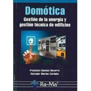 DOMOTICA. Gestión de la Energía y Gestión Técnica de Edificios