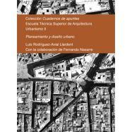 PLANEAMIENTO Y DISEÑO UBRANO . Urbanismo II