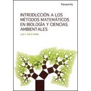 INTRODUCCION A LOS METODOS MATEMATICOS EN BIOLOGIA Y CIENCIAS AMBIENTALES