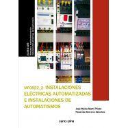 INSTALACIONES ELECTRICAS AUTOAMTIZADAS E INSTALACIONES DE AUTOMATISMOS - MF0822