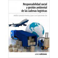 RESPONSABILIDAD SOCIAL Y GESTION AMBIENTAL DE LAS CADENAS LOGISTICAS