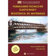 FORMULARIO TECNICO DE ELASTICIDAD Y RESISTENCIA DE MATERIALES - 2ª Edición