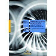 TURBOMAQUINAS HIDRAULICAS- 2ª Edición Revisada y Corregida
