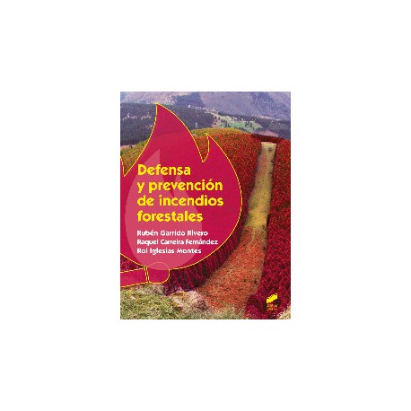 DEFENSA Y OREVENCION DE LOS INCENDIOS FORESTALES