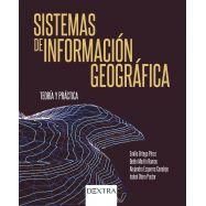 SISTEMAS DE INFORMACION GEOGRAFIA. Teoría y Práctica
