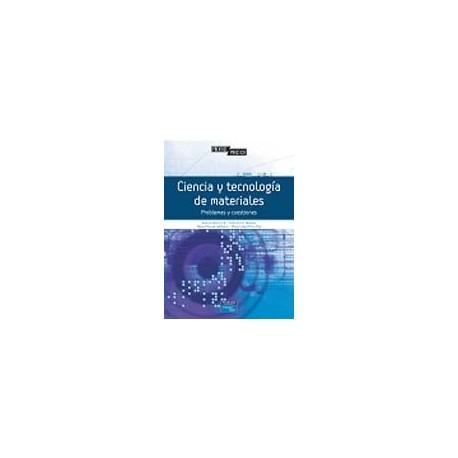 CIENCIA Y TECNOLOGIA DE LOS MATERIALES