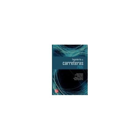 INGENIERIA DE CARRETERAS - Volumen 1- 2ª Edición