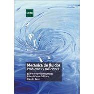 MECANICA DE FLUIDOS. Problemas y Soluciones