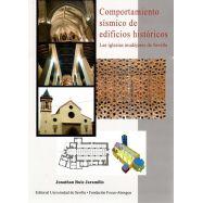COMPORTAMIENTO SISMICO DE EDIFICIOS HISTORICOS. Las Iglesias Mudéjares de Sevilla