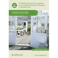 INSTALACIONES AGRARIAS, SU ACONDICIONAMIENTO, LIMPIEZA Y DESINFECCION