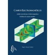 CAMPOS ELECTROMAGNETICOS: Anñalisis Vectorial para el Electromagnetismo