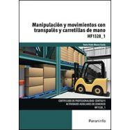 MANIPULACION Y MOVIMIENTOS CON TRASPALES Y CARRETILLAS DE MANO