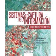 SISTEMAS DE CAPTURA DE LA INFORMACION. FOTOGRAMETRIA Y TELEDETECCION
