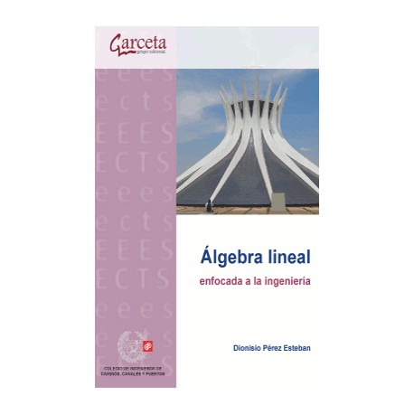ALGEBRA LINEAL ENFOCADA ALA INGENIERIA